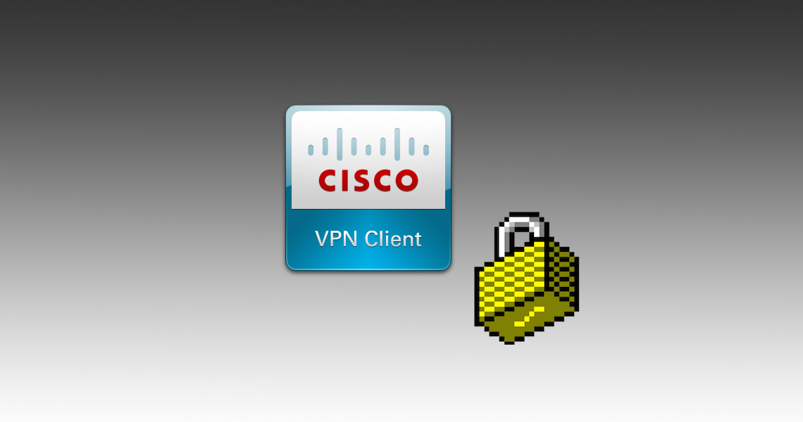 how to connect cisco vpn client